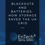 Blackouts and batteries how storage saved the UK grid