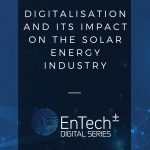 DIGITALISATION AND ITS IMPACT ON THE SOLAR ENERGY INDUSTRY