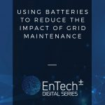 Using batteries to reduce the impact of grid maintenance